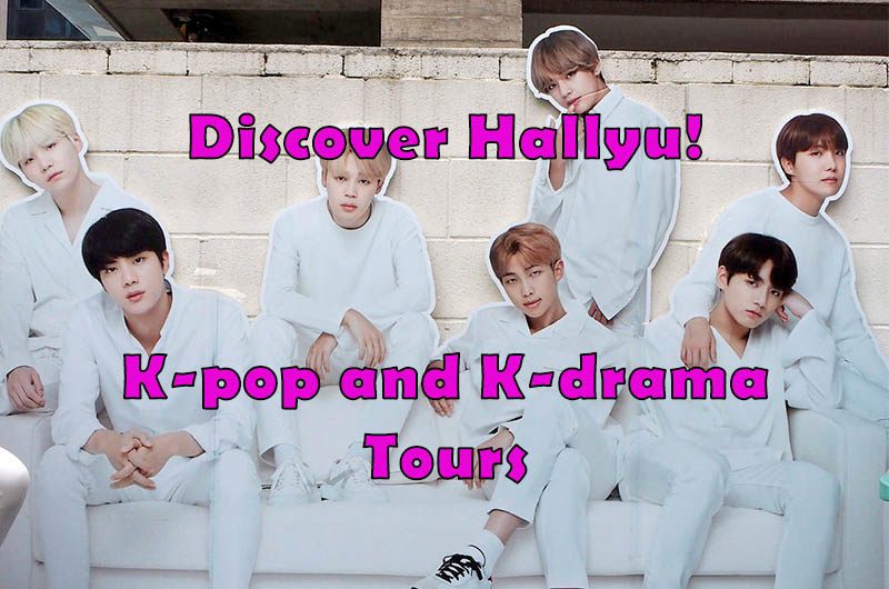 Discover Hallyu with our K-pop and K-drama Tours!